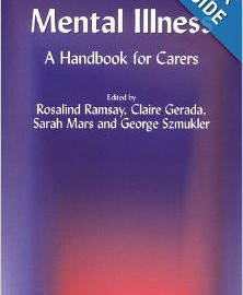 Mental Illness: A Handbook for Carers - George Szmukler