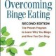 Overcoming Binge Eating, Second Edition