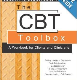 The CBT Toolbox: A Workbook for Clients and Clinicians - Jeff Riggenbach